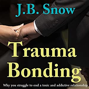 Trauma Bonding Audiobook