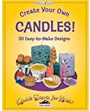 Create Your Own Candles (Quick Starts for Kids!)