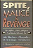 img - for Spite, Malice and Revenge: An A-Z Collection of Every Dirty Trick in the Book book / textbook / text book