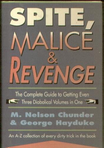 Spite, Malice and Revenge: An A-Z Collection of Every Dirty Trick in the Book pdf