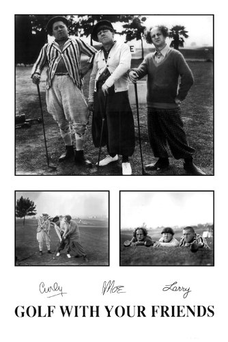 The Three Stooges - Golf With Your Friends poster