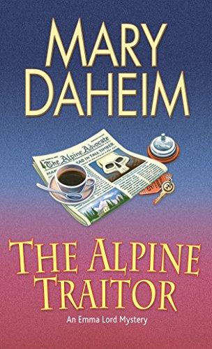 The Alpine Traitor  (An Emma Lord Mystery) (Alpina Twist)