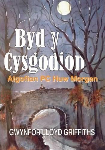 byd-y-cysgodion-atgofion-pc-huw-morgan-welsh-edition
