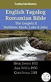 English Tagalog Romanian Bible - The Gospels II