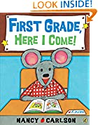 #10: First Grade, Here I Come!