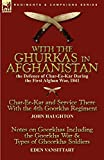 With the Ghurkas in Afghanistan: the Defence of