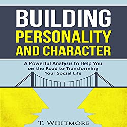 Building Personality and Character