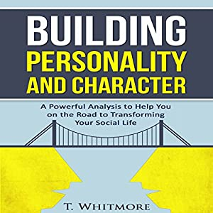Building Personality and Character Audiobook