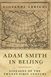 img - for Adam Smith in Beijing: Lineages of the 21st Century book / textbook / text book