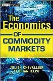 The Economics of Commodity Markets