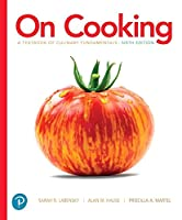 On Cooking: A Textbook of Culinary Fundamentals, 6th Edition Front Cover