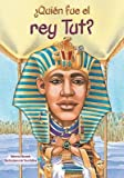 img - for Quien Fue el Rey Tut = Who Was King Tut?[SPA-QUIEN FUE EL REY TUT][Spanish Edition][Paperback] book / textbook / text book