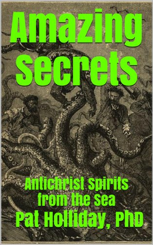 Amazing Secrets (Antichrist Spirits from the Sea) - Kindle edition