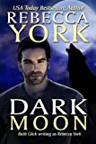 Dark Moon, Rebecca York, 0970629397