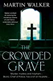 Front cover for the book The Crowded Grave by Martin Walker