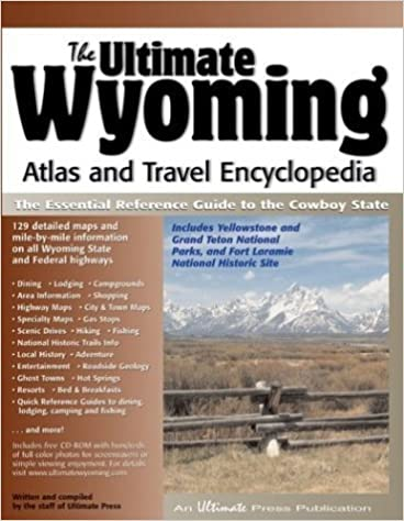 The Ultimate Wyoming Atlas and Travel Encyclopedia by Michael Dougherty (2003-10-04)