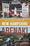 The History of the New Hampshire Abenaki (American Heritage)
