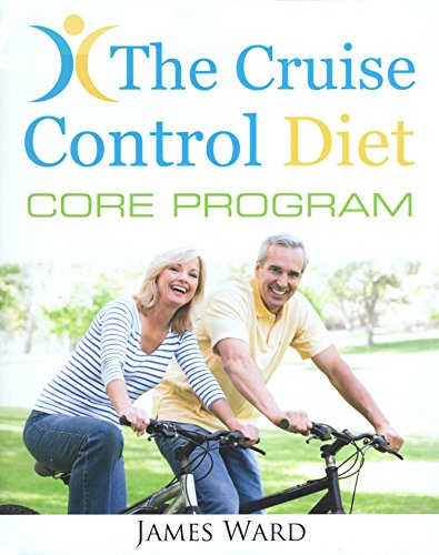 The Cruise Control Diet Core -
