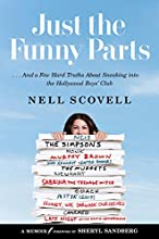 Just the Funny Parts: 8230; And a Few Hard Truths About Sneaking into the Hollywood Boys8217; Club