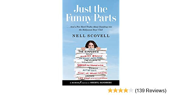 Just the Funny Parts:     And a Few Hard Truths About