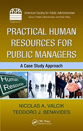 case study in public administration Mr stein is staff director of the committee of public administration cases, washington, dc, and author of two of the cases already published.