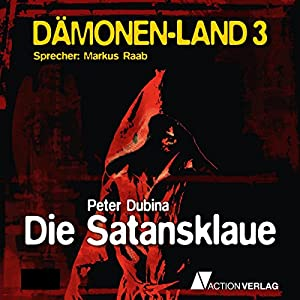 Die Satansklaue (Dämonenland 3) Hörbuch