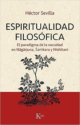 Espiritualidad filosófica (Sabiduría perenne): Amazon.es: Héctor Sevilla Godínez: Libros