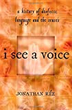 I See a Voice, Jonathan Ree, 0805062548