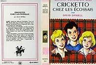 Cricketto chez les ecossais par David Daniell