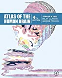 Atlas of the Human Brain, Fourth Edition