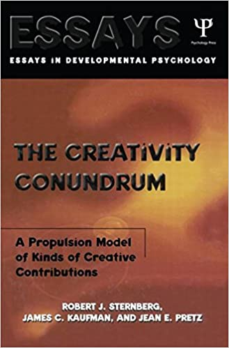 Amazon Com The Creativity Conundrum A Propulsion Model Of Kinds Of Creative Contributions Essays In Cognitive Psychology 9780415647090 Sternberg Robert J Kaufman James C Pretz Jean E Books