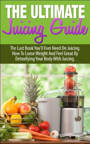 ultimate juicing bible - 4
