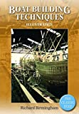 : Boatbuilding Techniques Illustrated: The classic text