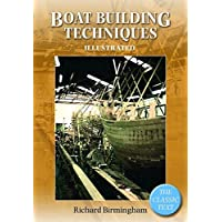 Boatbuilding Techniques Illustrated: The Classic Text