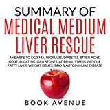 img - for Summary of Medical Medium Liver Rescue book / textbook / text book