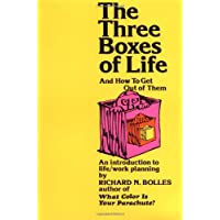 The Three Boxes of Life: And How to Get Out of Them