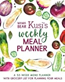 #3: Mama Bear Kusi's Weekly Meal Planner: A 52-Week Menu Planner with Grocery List for Planning Your Meals (Mama Bear Kusi's Cooking Series) (Volume 1)