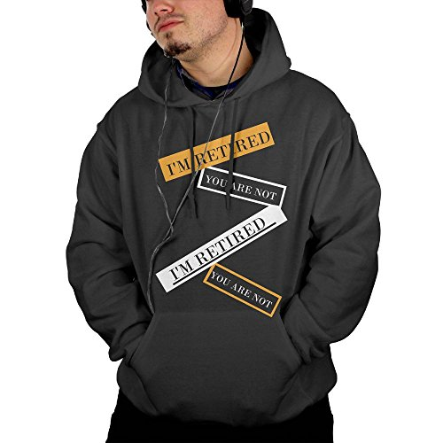 NHTRGB I'm Retired You Are Not Retirement Gift Man's Unique Urban First Quality Pullover Hoodies