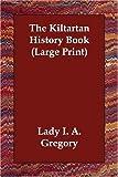 Kiltartan History Book, Lady I. A. Gregory, 1406832685
