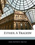Esther, Jean Racine, 1141203103