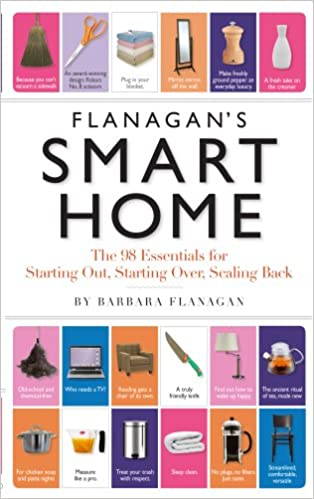 Starting Over Scaling Back Flanagans Smart Home The 98 Essentials for Starting Out