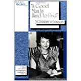 'A Good Man is Hard to Find': Flannery O'Connor (Women Writers: Texts and Contexts)