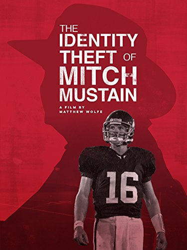 (The Identity Theft Of Mitch Mustain)