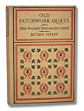 img - for Old Patchwork Quilts and the Woman Who Made Them book / textbook / text book