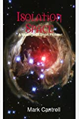 ISOLATION SPACE (Anthology) Kindle Edition