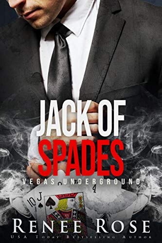 Jack of Spades: A Mafia Romance (Vegas Underground Book 2) (Best Las Vegas Weddings)