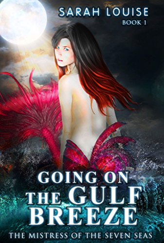 Going on the Gulf Breeze: Mistress of the Seven Seas (Siren Seven Seas)