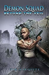 Beyond the Veil (Demon Squad Book 5)