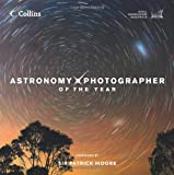 Astronomy Photographer of the Year: Collection 1