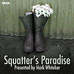 Squatters' Paradise | Mark Whitaker